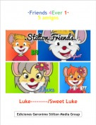 Luke---------/Sweet Luke - ·Friends 4Ever 1·