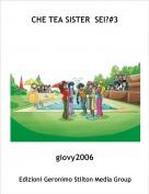 giovy2006 - CHE TEA SISTER  SEI?#3