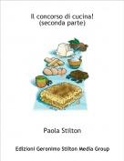 Paola Stilton - Il concorso di cucina! (seconda parte)