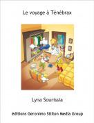Lyna Sourissia - Le voyage à Ténébrax