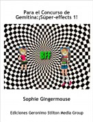 Sophie Gingermouse - Para el Concurso de Gemitina:¡Súper-effects 1!