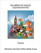Catula - PALABRAS EN INGLES(supuestamente)