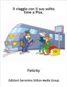 Felicity - Il viaggio con il suo solito time a Pisa.