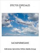 SACHAPARMESANO - EFECTOS ESPECIALES 5