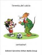 certosina1 - l'evento,del calcio
