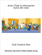 Club Creative New - Aviso (Toda la informacion nueva del club)