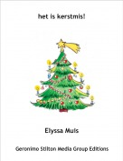 Elyssa Muis - het is kerstmis!