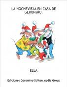 ELLA - LA NOCHEVIEJA EN CASA DE GERONIMO.