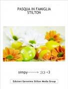 simpy-------> ;);) <3 - PASQUA IN FAMIGLIASTILTON