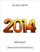 Bibliotopo!! - Un felice 2014!!