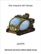 alex910 - Una maquina del tiempo