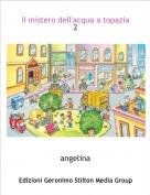 angelina - il mistero dell'acqua a topazia 2