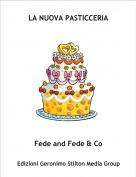 Fede and Fede & Co - LA NUOVA PASTICCERIA