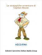 MOZZARINA - Le stratopiche avventure di Capitan Mouse