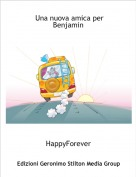 HappyForever - Una nuova amica per Benjamin