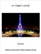 chiarix - un viaggio a parigi
