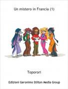 Toporori - Un mistero in Francia (1)