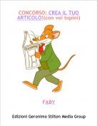 FABY - CONCORSO: CREA IL TUO ARTICOLO!(con voi topini)