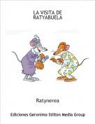 Ratynerea - LA VISITA DE RATYABUELA
