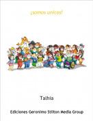 Talhia - ¡somos unicos!