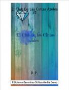 R.P. - El Club De Las Cintas Azules #2