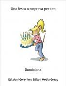 Dondolona - Una festa a sorpresa per tea