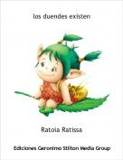 Ratoia Ratissa - los duendes existen