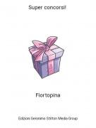 Fiortopina - Super concorsi!