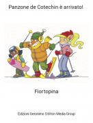 Fiortopina - Panzone de Cotechin è arrivato! 