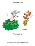 Fiortopina - Concorsiiiii!!!