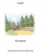 Fiortopina - Club!!!