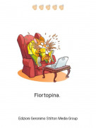 Fiortopina. - 👏🏻👏🏻👏🏻👏🏻👏🏻
