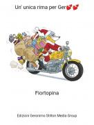 Fiortopina - Un' unica rima per Ger💕💕