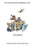 Fiortopina - Un nuovo anno insieme a voi!