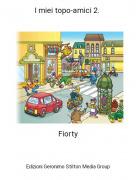 Fiorty - I miei topo-amici 2.