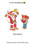 Fiortopina - G sei stratopico🤓