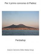 Ferdialtop - Per il primo concorso di Pabloz