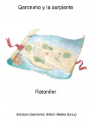 Ratonifer - Geronimo y la serpiente