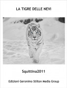 Squittina2011 - LA TIGRE DELLE NEVI