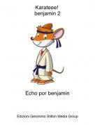 Echo por benjamin - Karateee! benjamin 2