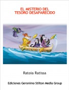 Ratoia Ratissa - EL MISTERIO DEL TESORO DESAPARECIDO