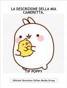 TIP POPPY - LA DESCRIZIONE DELLA MIA CAMERETTA.