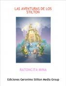 RATONCITA MINA - LAS AVENTURAS DE LOS STILTON