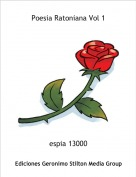 espia 13000 - Poesia Ratoniana Vol 1