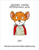 jajo - ¡RATONES  CONTRA  GATOS!primera  parte
