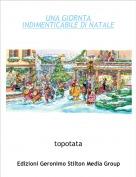 topotata - UNA GIORNTA INDIMENTICABILE DI NATALE