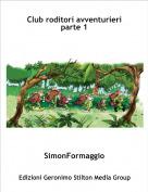 SimonFormaggio - Club roditori avventurieri parte 1