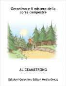 ALICEAMSTRONG - Geronimo e il mistero della corsa campestre
