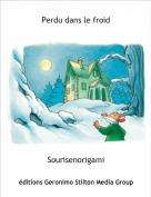 Sourisenorigami - Perdu dans le froid