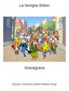 Gracegrana - La famiglia Stilton